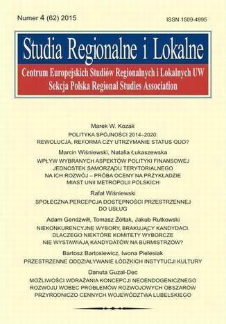 Studia Regionalne i Lokalne nr 4(62)/2015 - Rafał Wiśniewski: Społeczna percepcja dostępności przestrzennej do usług