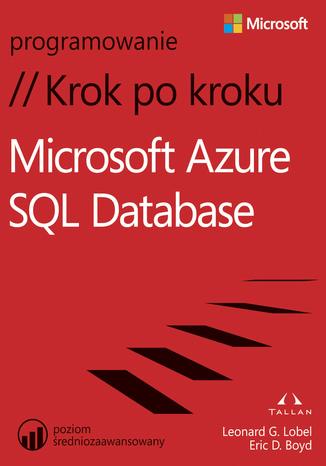 Okładka książki Microsoft Azure SQL Database Krok po kroku
