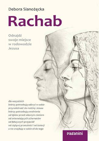 Okładka książki/ebooka Rachab. Odnajdź swoje miejsce w rodowodzie Jezusa