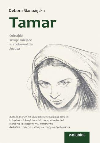 Okładka książki Tamar. Odnajdź swoje miejsce w rodowodzie Jezusa