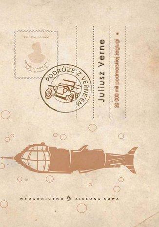 Dwadzieścia tysięcy mil podmorskiej żeglugi. Tom I