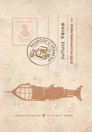 Dwadzieścia tysięcy mil podmorskiej żeglugi. Tom II