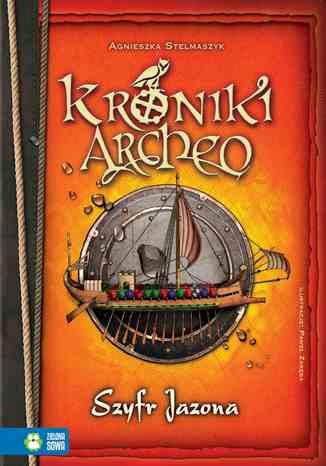 Kroniki Archeo: Szyfr Jazona