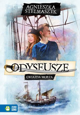 Okładka książki/ebooka Odyseusze. Gwiazda Morza