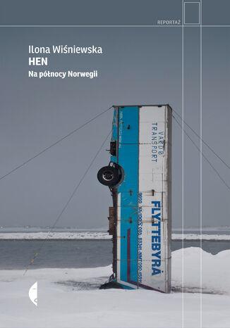 Okładka książki Hen. Na północy Norwegii