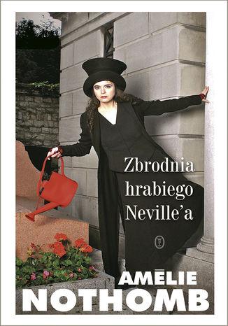 Okładka książki Zbrodnia hrabiego Neville'a