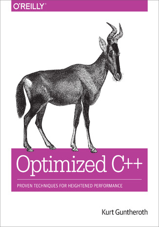 Optimized C++. Proven Techniques for Heightened Performance (ebook)