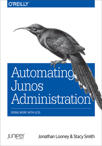 Okładka książki Automating Junos Administration. Doing More with Less