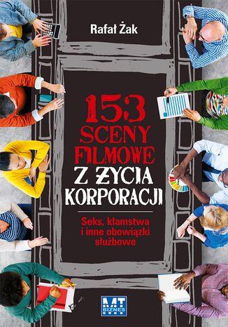 Okładka książki 153 sceny z życia korporacji