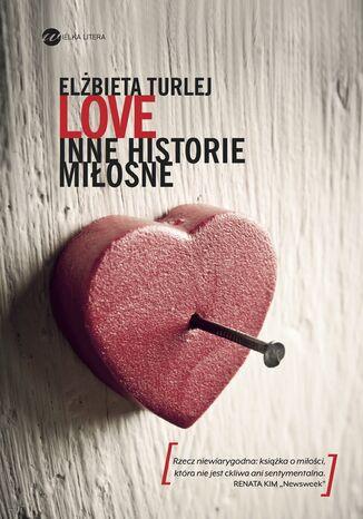 Okładka książki Love. Inne historie miłosne