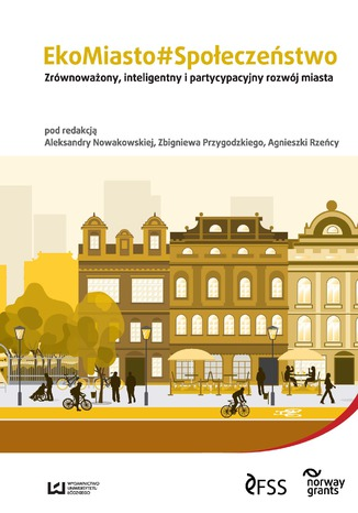 Okładka książki EkoMiasto#Społeczeństwo. Zrównoważony, inteligentny i partycypacyjny rozwój miast