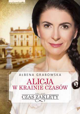 Okładka książki Alicja w krainie czasów. Czas zaklęty