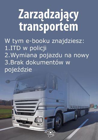 Okładka książki/ebooka Zarządzający transportem, wydanie styczeń 2016 r