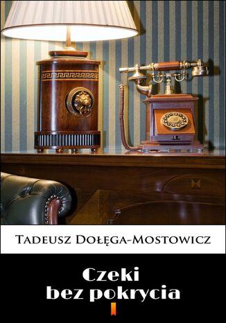 Okładka książki/ebooka Czeki bez pokrycia