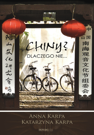 Okładka książki Chiny? Dlaczego nie