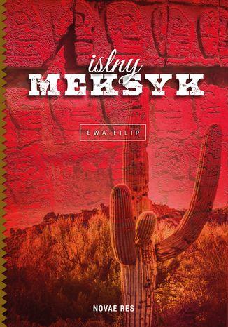 Okładka książki Istny Meksyk