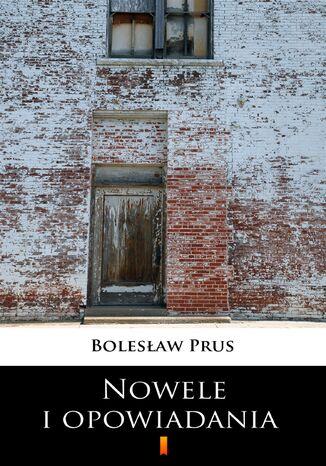 Okładka książki Nowele i opowiadania