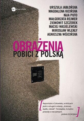 Okładka książki Obrażenia. Pobici z Polską