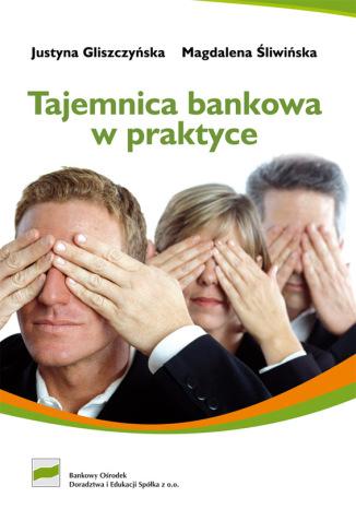 Okładka książki/ebooka Tajemnica bankowa w praktyce