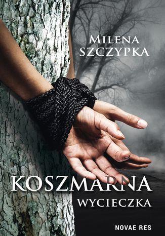Okładka książki/ebooka Koszmarna wycieczka