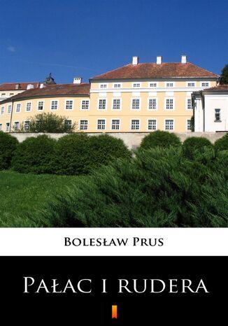 Pałac i rudera