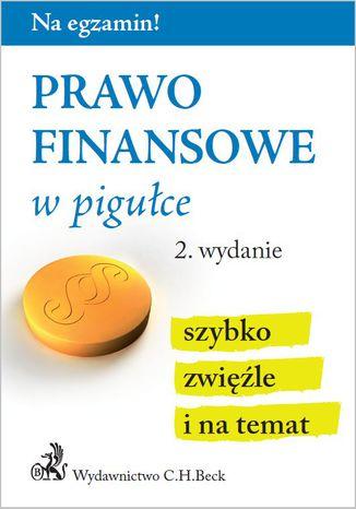 Okładka książki/ebooka Prawo finansowe w pigułce. Wydanie 2