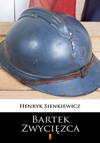 Okładka książki/ebooka Bartek Zwycięzca