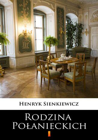Okładka książki Rodzina Połanieckich