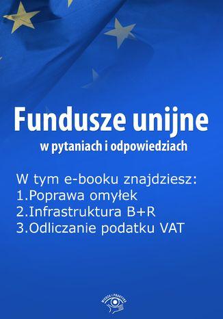 Fundusze unijne w pytaniach i odpowiedziach, wydanie kwiecień 2016 r