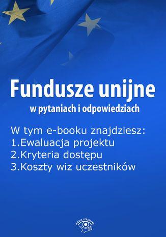 Fundusze unijne w pytaniach i odpowiedziach, wydanie maj 2016 r