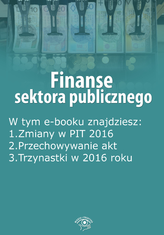 Finanse sektora publicznego, wydanie marzec 2016 r