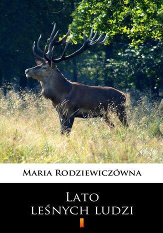 Okładka książki Lato leśnych ludzi