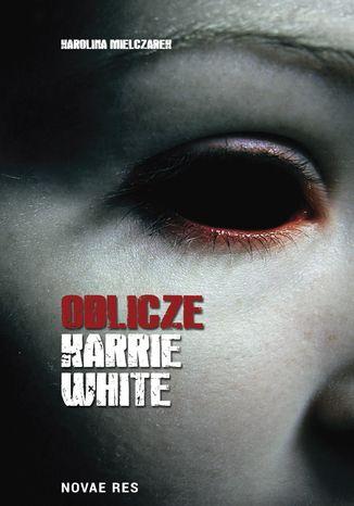 Okładka książki/ebooka Oblicze Karrie White