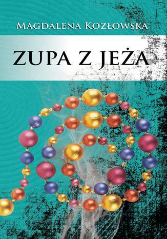 Okładka książki Zupa z jeża