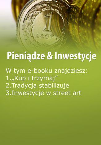 Pieniądze & Inwestycje, wydanie maj 2016 r