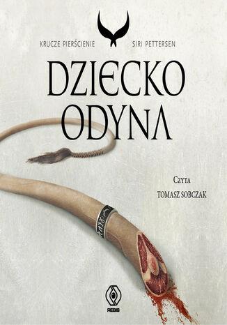 Okładka książki Krucze pierścienie (#1). Dziecko Odyna