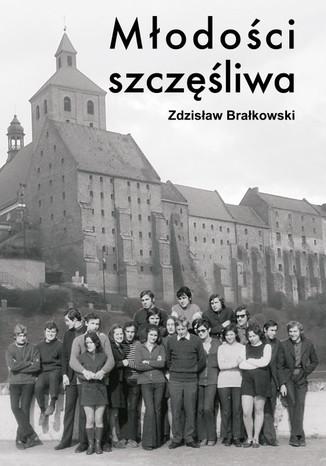 Okładka książki/ebooka Młodości szczęśliwa