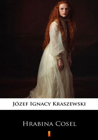 Okładka książki/ebooka Trylogia Saska (tom 1). Hrabina Cosel