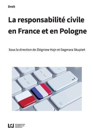 Okładka książki/ebooka La responsabilité civile en France et en Pologne