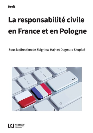 Okładka książki La responsabilité civile en France et en Pologne