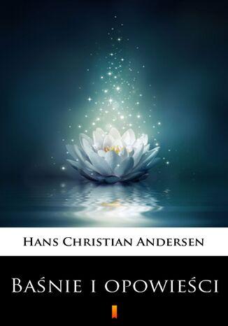 Okładka książki Baśnie i opowieści