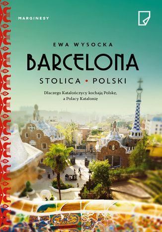 Okładka książki Barcelona stolica Polski