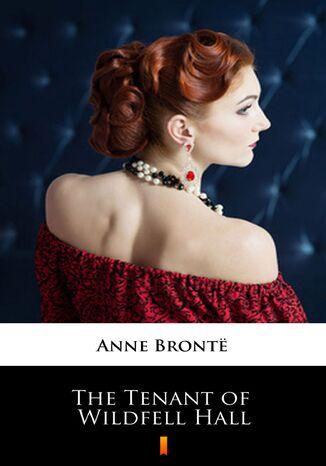 Okładka książki The Tenant of Wildfell Hall