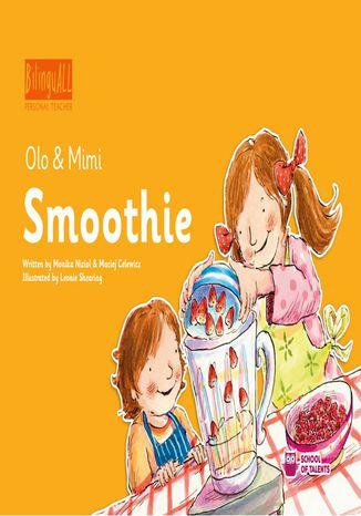 Okładka książki Smoothie. Nauka angielskiego dla dzieci 2-7 lat