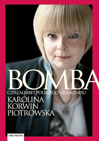 Okładka książki Bomba. Alfabet polskiego szołbiznesu