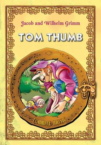 Tom Thumb (Tomcio Paluszek) English version