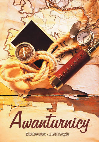 Okładka książki/ebooka Awanturnicy