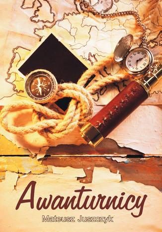 Okładka książki Awanturnicy