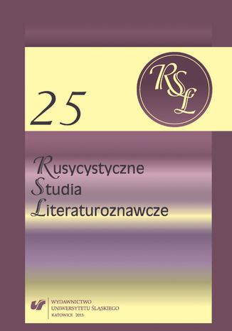 Okładka książki Rusycystyczne Studia Literaturoznawcze. T. 25