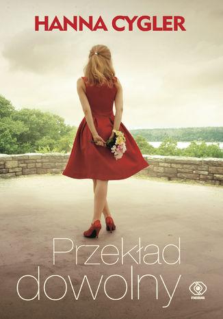 Okładka książki/ebooka Przekład dowolny